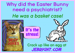 Bernie's Best Jokes by J. E. Bright meme: easter basket case