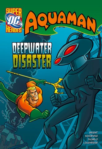DC Super Heroes: Aquaman: Deepwater Disaster cover