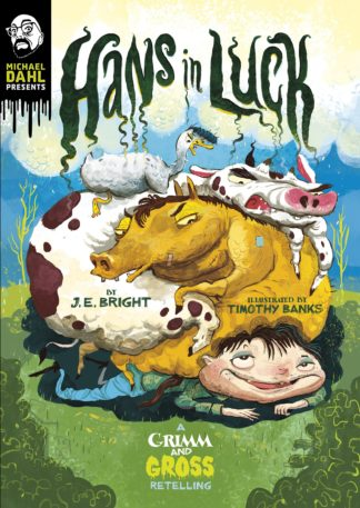 Grimm & Gross: Hans in Luck