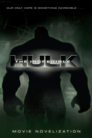 The Incredible Hulk Movie Novelization cover