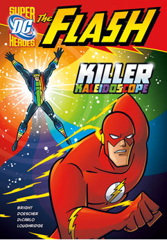 DC Super Heroes: The Flash: Killer Kaleidoscope cover