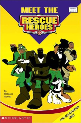 Rescue Heroes: Why We Became Rescue Heroes cover