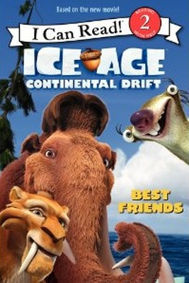 Ice Age: Continental Drift: Best Friends cover