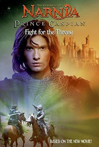 Narnia: Prince Caspian: The Fight for the Throne cover