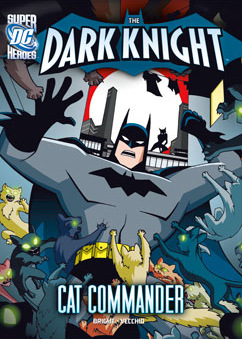 DC Super Heroes: The Dark Knight: Cat Commander cover