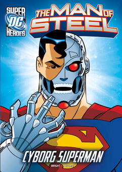 DC Super Heroes: The Man of Steel: Cyborg Superman cover
