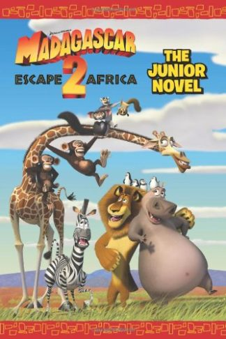 Madagascar: Escape 2 Africa: The Junior Novel cover