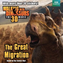 Walking with Dinosaurs: The Great Migration cover