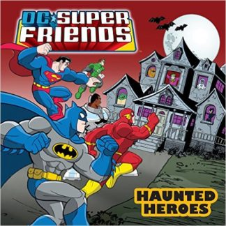 DC Super Friends: Haunted Heroes cover