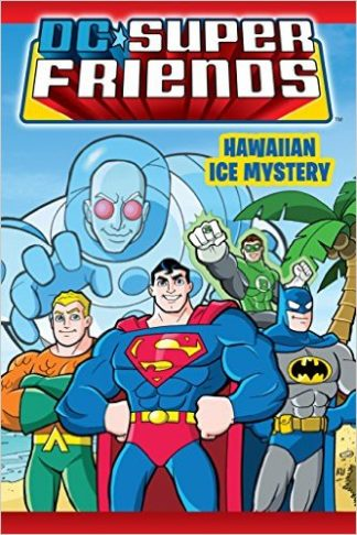 DC Super Friends: Hawaiian Ice Mystery cover