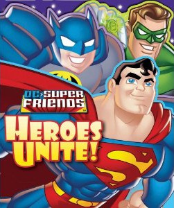 DC Super Friends: Heroes Unite! cover