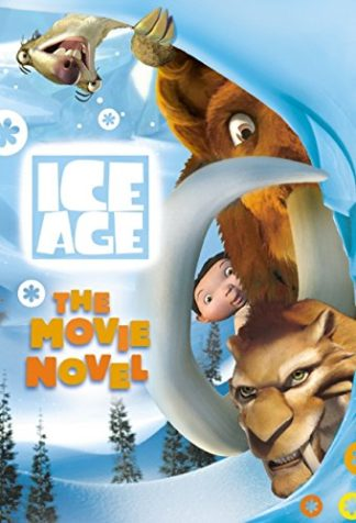 Ice Age: The Movie Novel cover