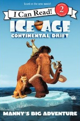 Ice Age: Continental Drift: Manny's Big Adventure cover