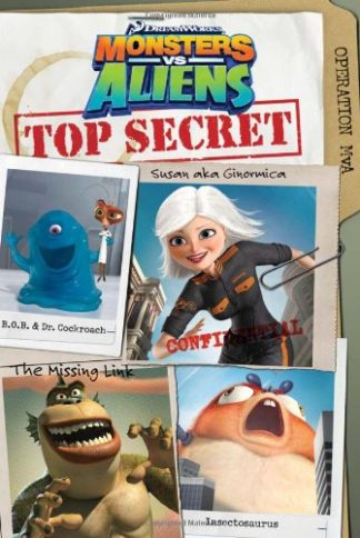 Monsters vs. Aliens: Top Secret cover