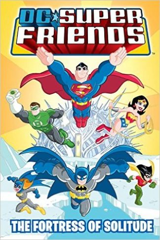 DC Super Friends: The Fortress of Solitude cover