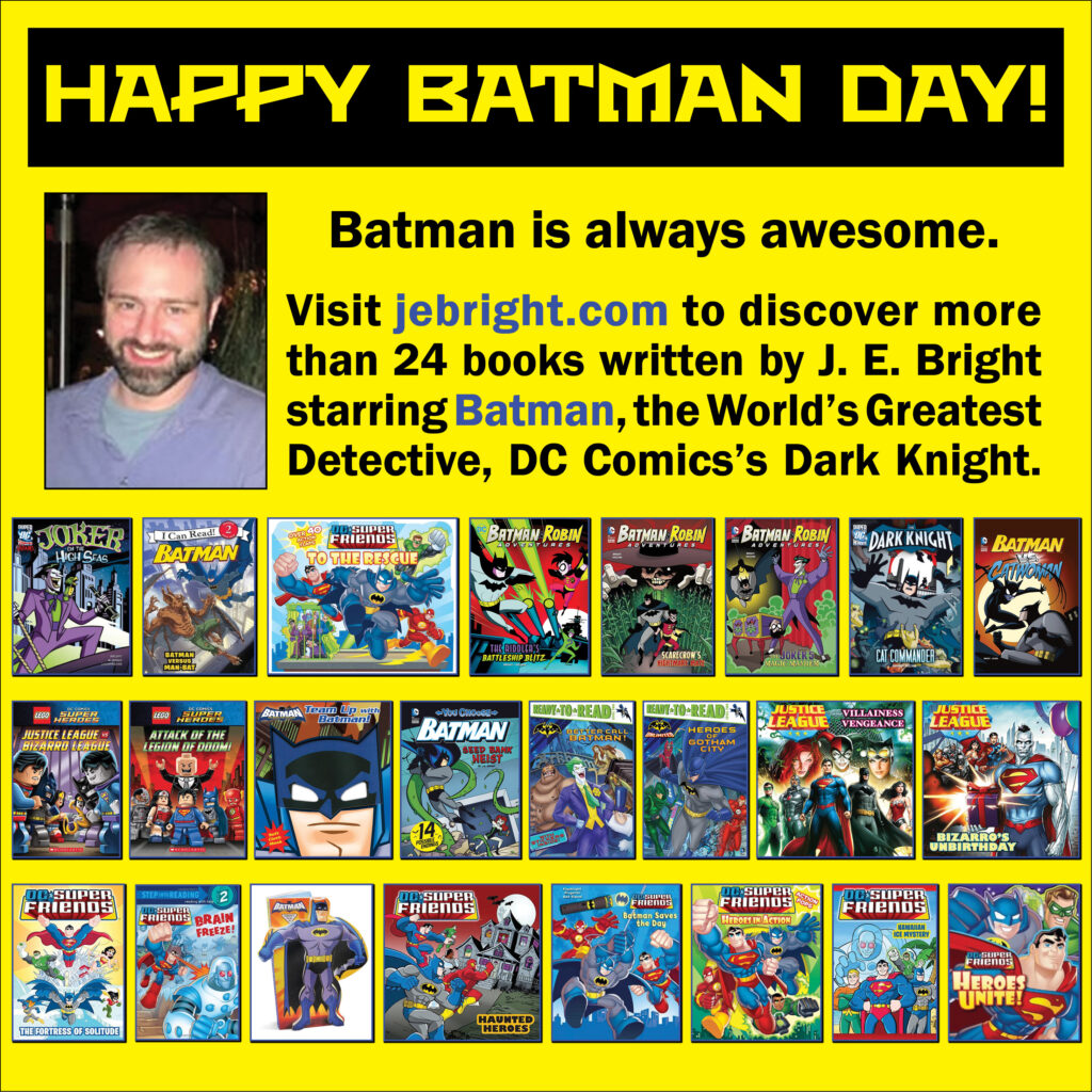 Happy Batman Day from J. E. Bright.