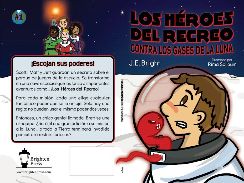 Los Héroes del Recreo contra los gases de la Luna by J. E. Bright