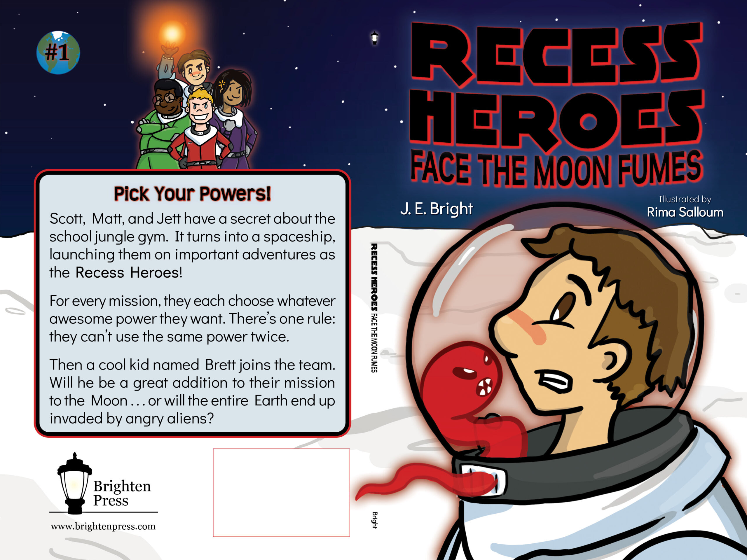 Recess Heroes Face the Moon Fumes by J. E. Bright from Brighten Press